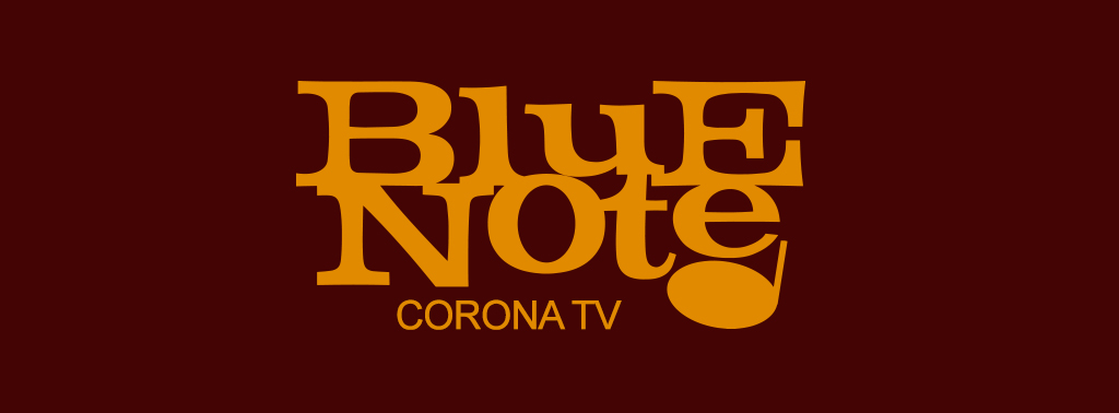 Blue Note Corona TV Klubnetz Dresden